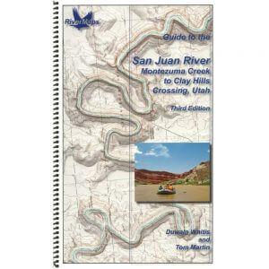 Guide to the San Juan River, Utah, 3rd edition